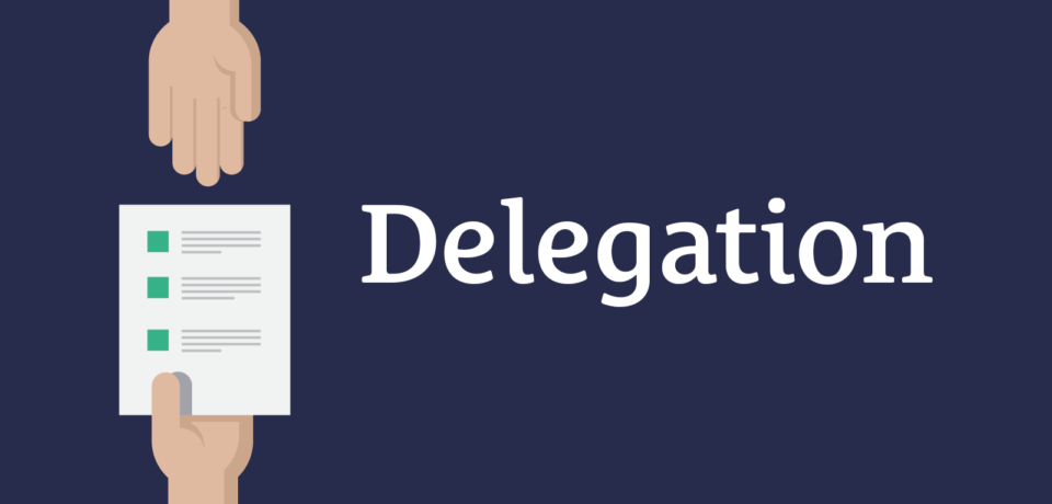 Training Effective Delegation and Task Management