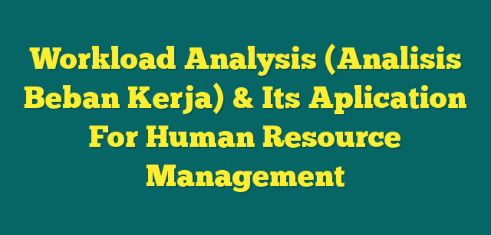 TRAINING WORKLOAD ANALYSIS (ANALISIS BEBAN KERJA)